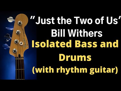 Just the Two of Us - Bass, Drums & Rhythm Guitar Backing Tracks (Isolated Bass, Drums, Guitar)