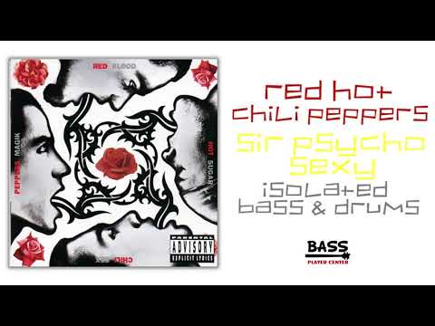 Sir Psycho Sexy - RHCP - Isolated Bass and Drums Track