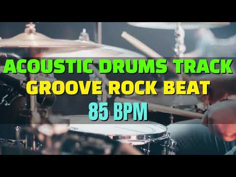 Acoustic Drums Track Groove Rock Beat at 85 BPM