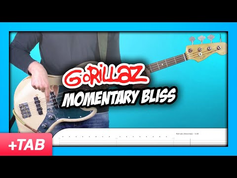 Gorillaz - Momentary Bliss | Bass Cover with Play Along Tabs