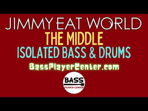 The Middle - Jimmy Eat World - Isolated Bass and Drums