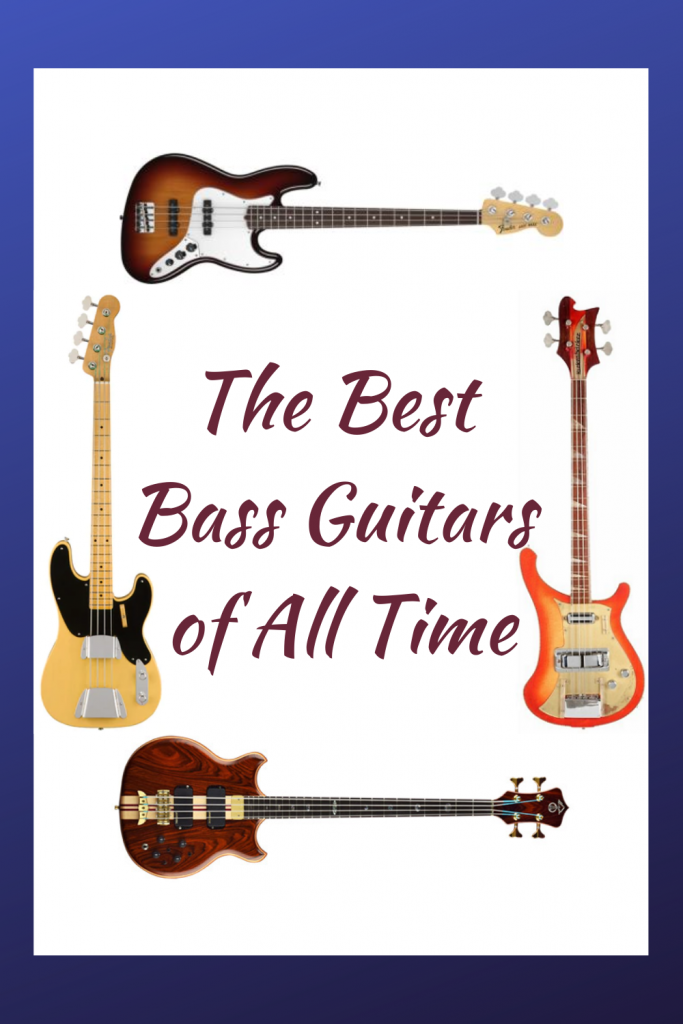 The Best Bass Guitars of All Time