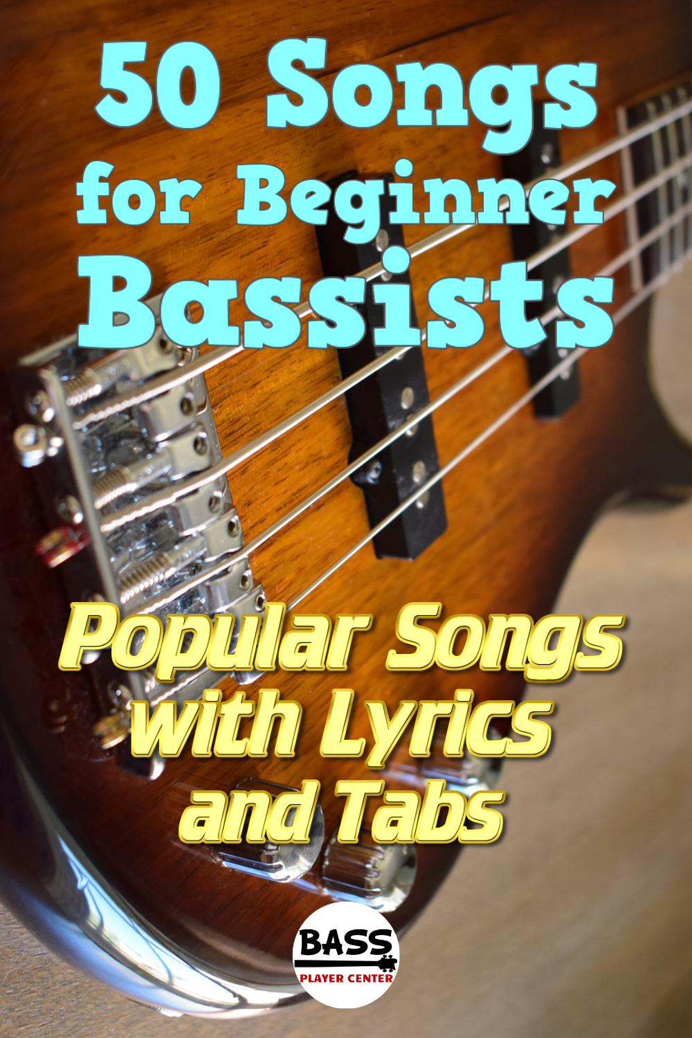 50 Beginner Bass First Songs to Learn