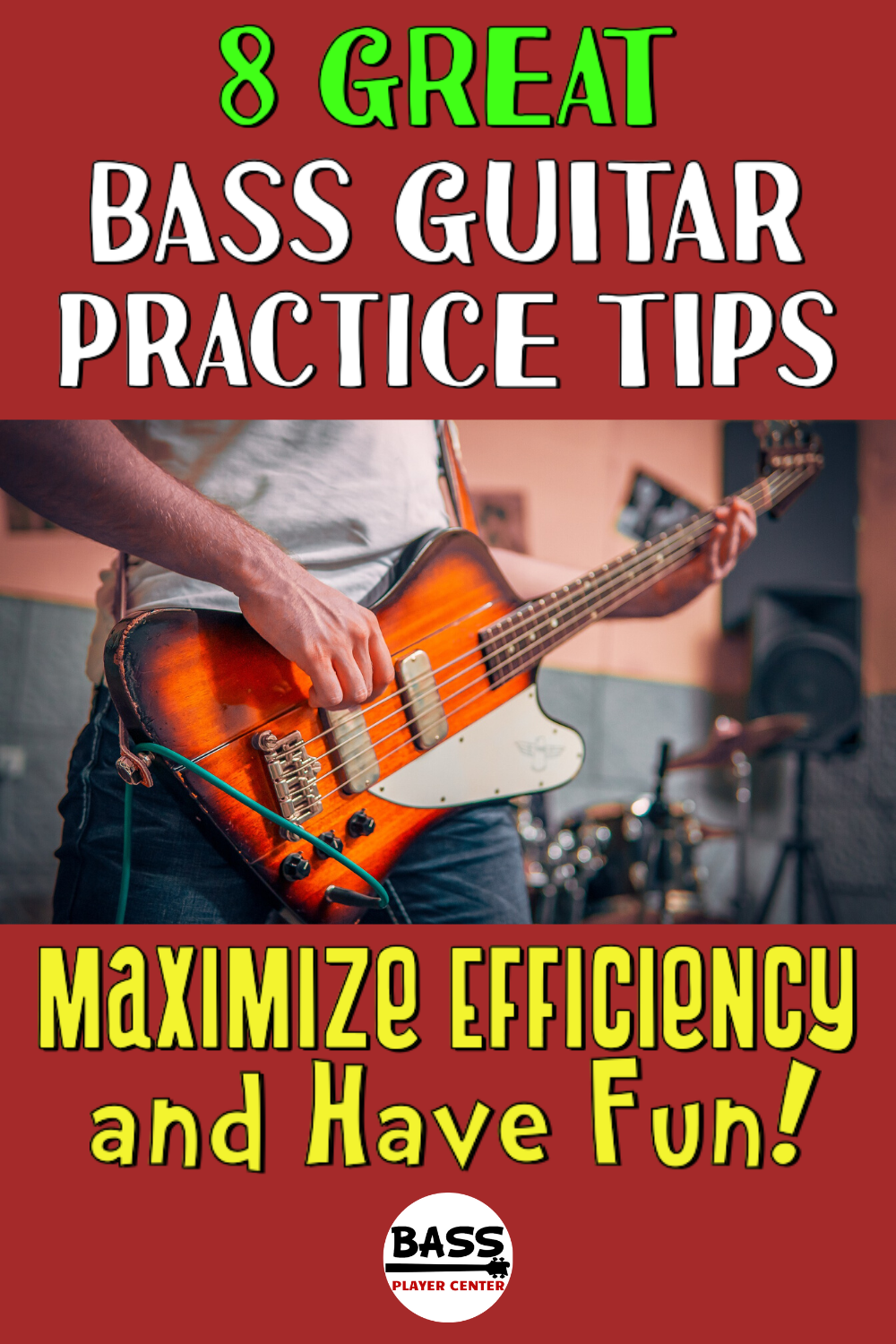 Bass Guitar Practice Tips Maximize Efficiency and Have Fun 8