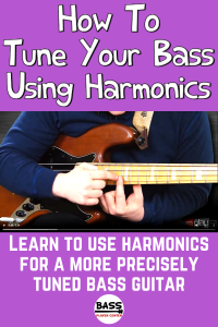How To Use Harmonics to Tune Your Bass Guitar