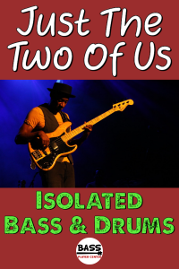 Just the Two of Us - Bill Withers - Isolated Bass & Drums Track