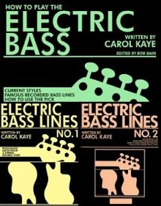 How to Play the Electric Bass by Carol Kaye Bass Lines 1 and 2