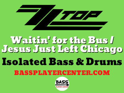 Waitin for the Bus Jesus Just Left Chicago Isolated Bass and Drums Home