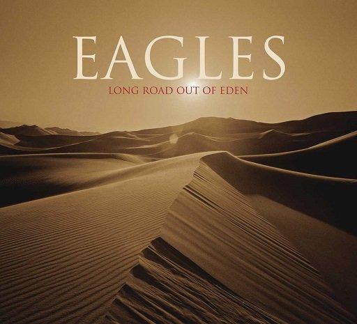 Eagles - Long Road Out of Eden Album Ranked