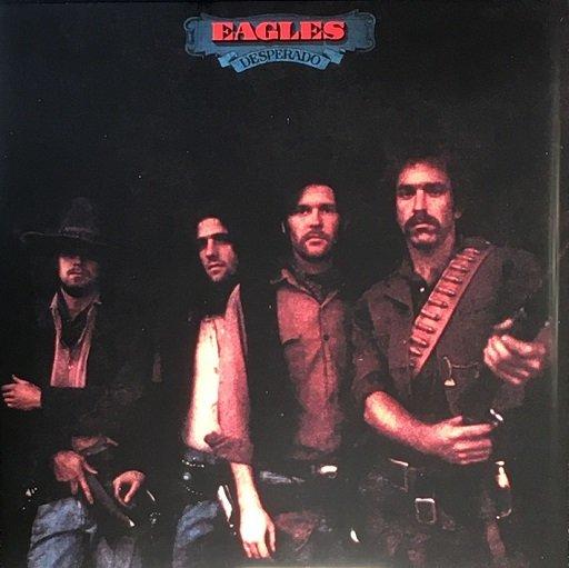 The Eagles Desperado Album Ranked